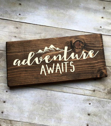 Wooden Signs With Quotes Png - adventure awaits' wooden sign   Diy wood signs, Diy signs, Wood signs