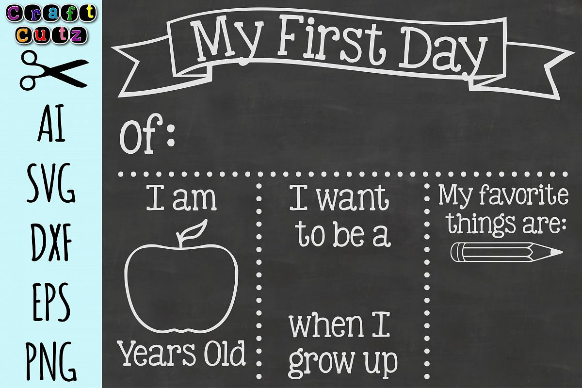 My First Day Of Kindergarten Png - Back To School Board, First Day Of School Board, Cut File, AI, SVG ...