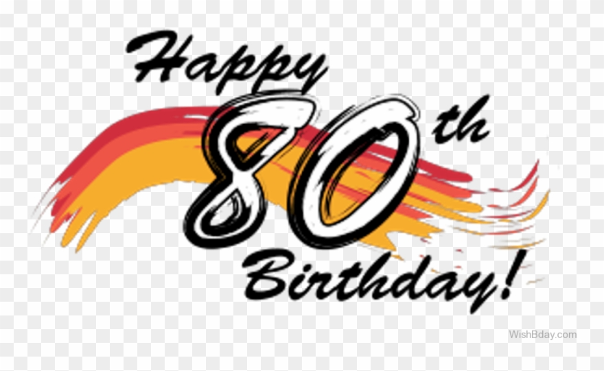 Th Birthday Png - Banner Stock Happy Th Birthday Clip - Happy 80th Birthday Png ...