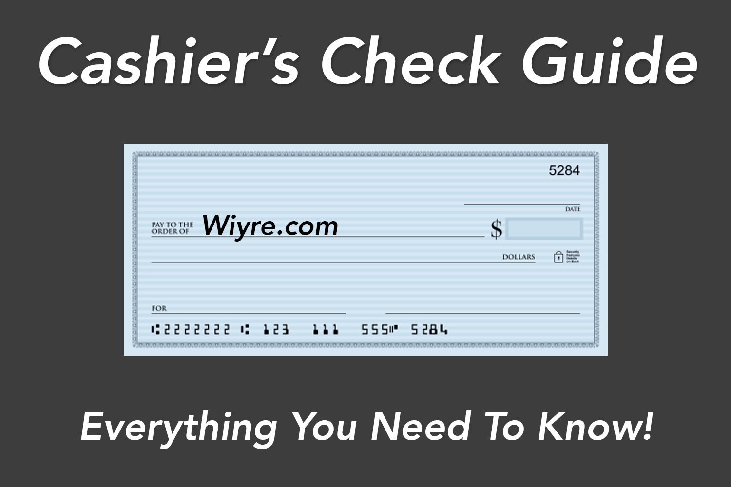 Cashiers Check Png - Cashier's Check Guide: What It's Used For, How to Get One | Wiyre