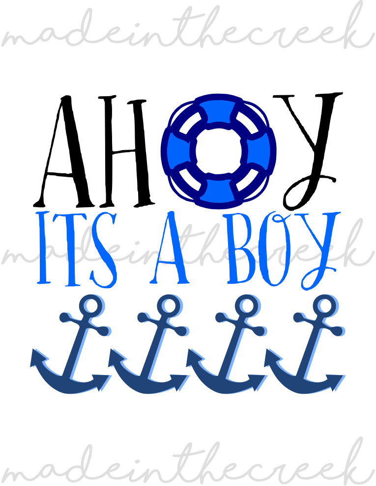 Ahoy Png - Download Free png Ahoy It's A Boy, Nautical, Baby Shower, New Baby ...