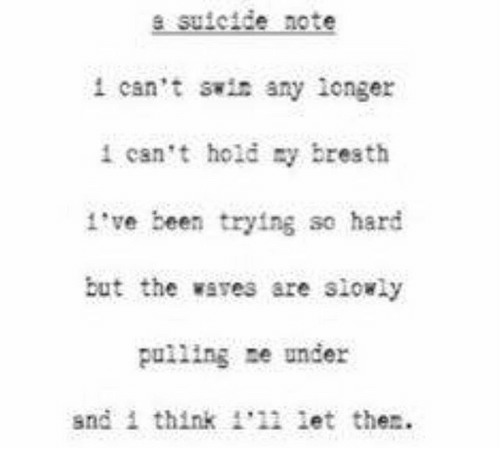 Suicide Note Png - E Suicide Note I Can't Any Longer 1 Can't Hold Ry Breath I've Been ...