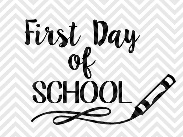 First Day Of Fall Png - First Day of School Crayon SVG and DXF Cut File • PNG • Vector ...