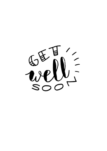 Get Well Soon Png Black And White - Get Well Soon, Baby! H #89097 - PNG Images - PNGio