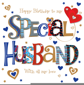 Husband Birthday Png - Happy Birthday To My Husband Clipart | Free Images at PNGio ...
