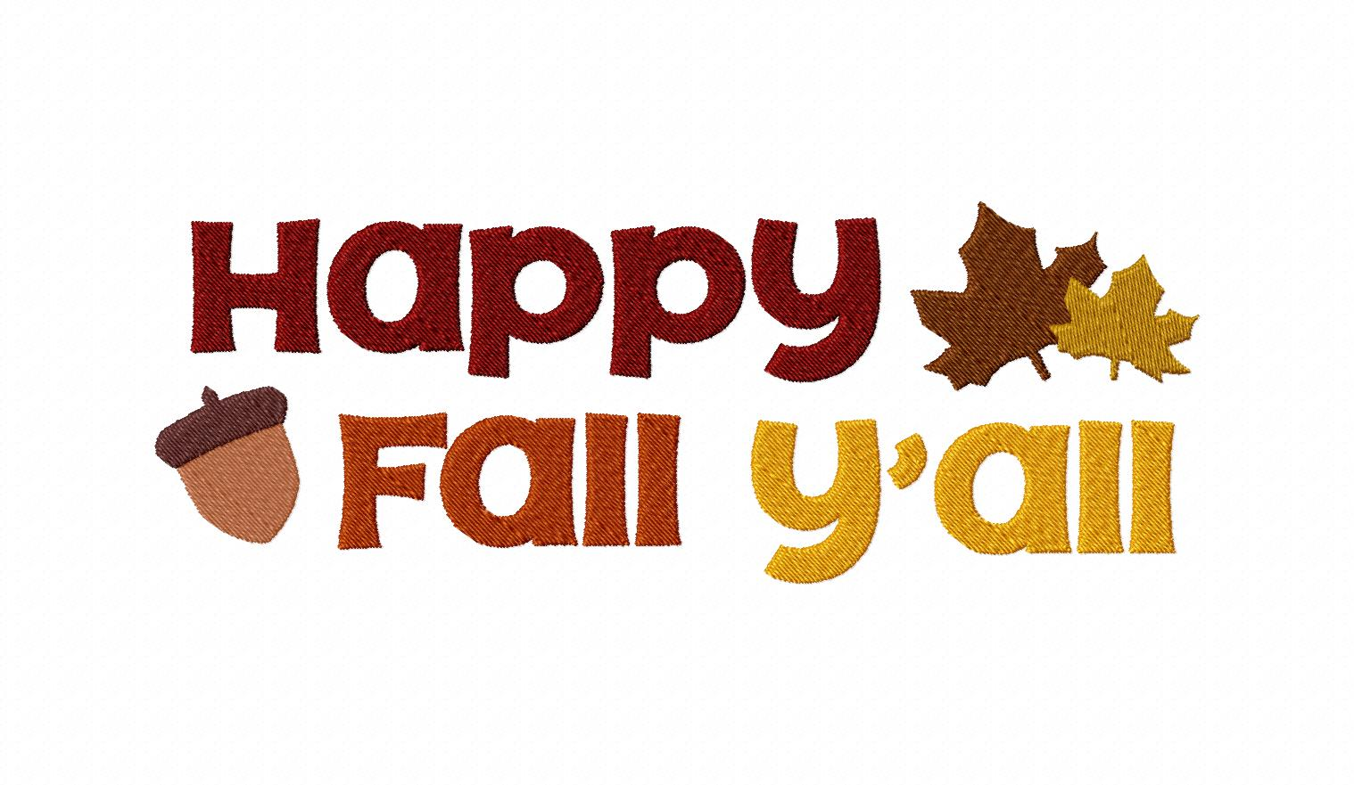First Day Of Fall Png - Happy Fall Y'all Machine Embroidery Design – Blasto Stitch