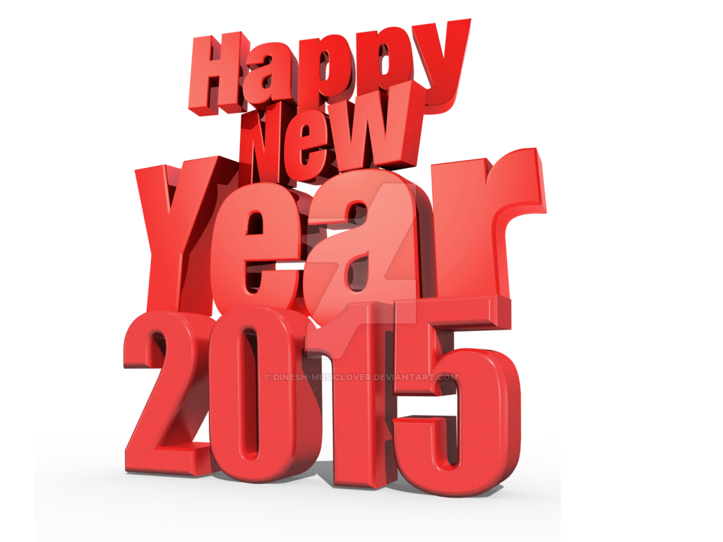Happy New Year 2015 Png - Happy New Year 2015 3D PNG by Dinesh-Musiclover on DeviantArt