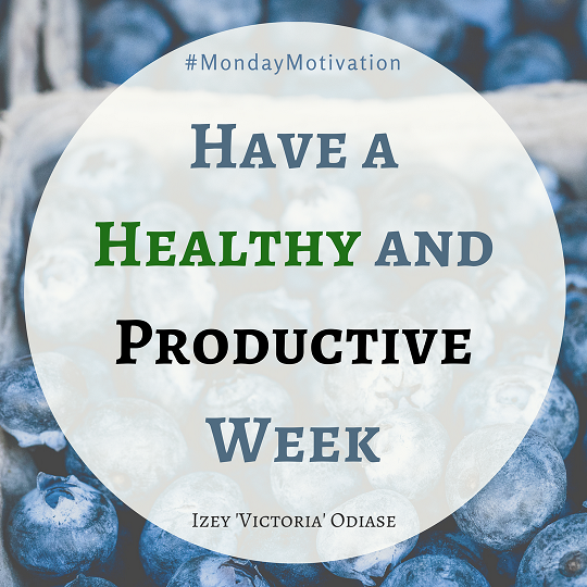 Have A Productive Week Png - Have a Healthy and Productive Week