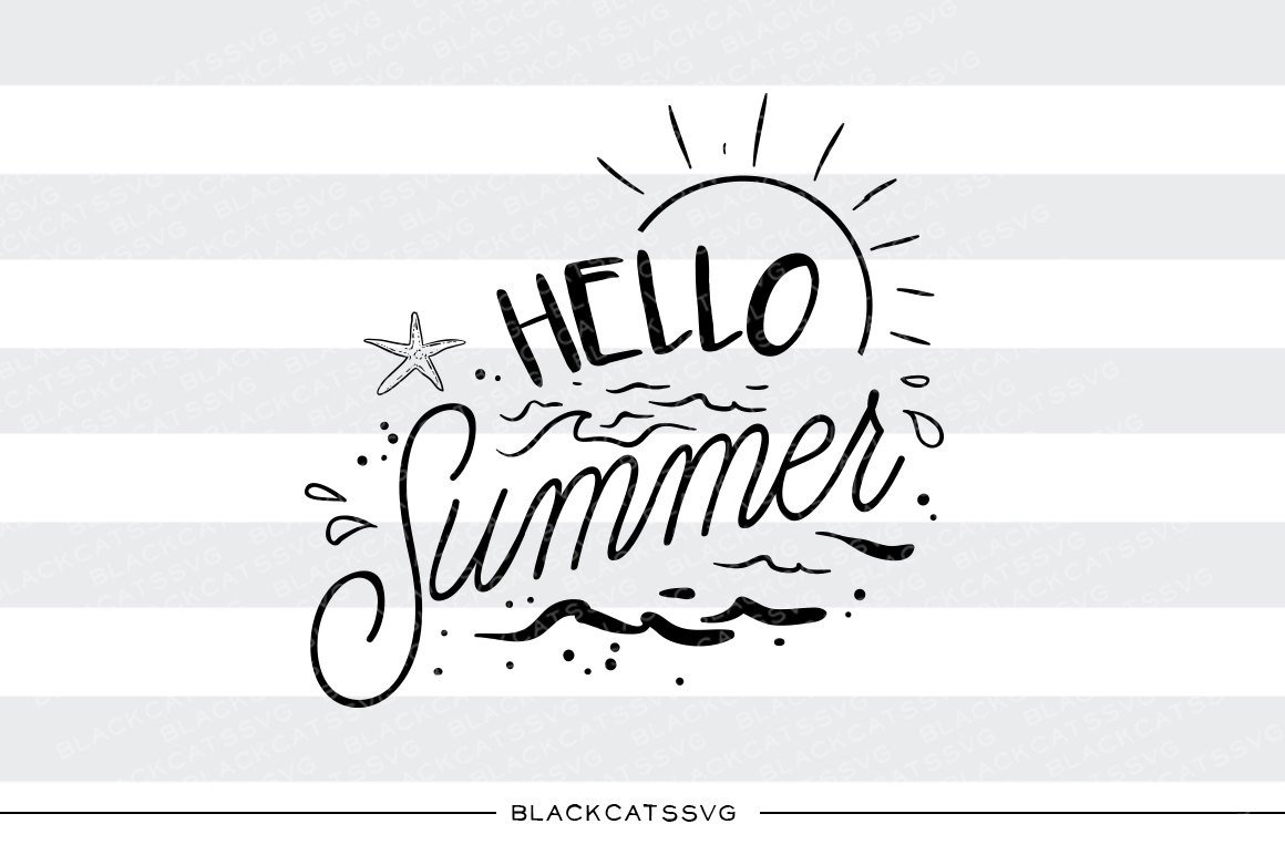 Hello Summer Png - Hello Summer - SVG file Cutting File Clipart in Svg, Eps, Dxf, Png for ...