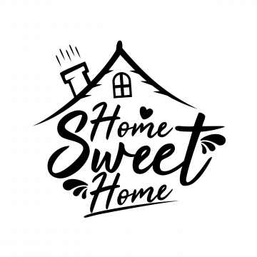 Home Sweet Home Png Vector Psd And Cl 886150 Png Images Pngio