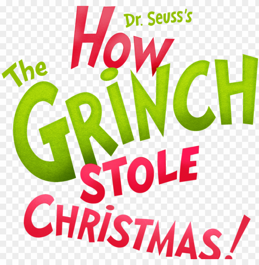 How The Grinch Stole Christmas Png Image 484182 Png