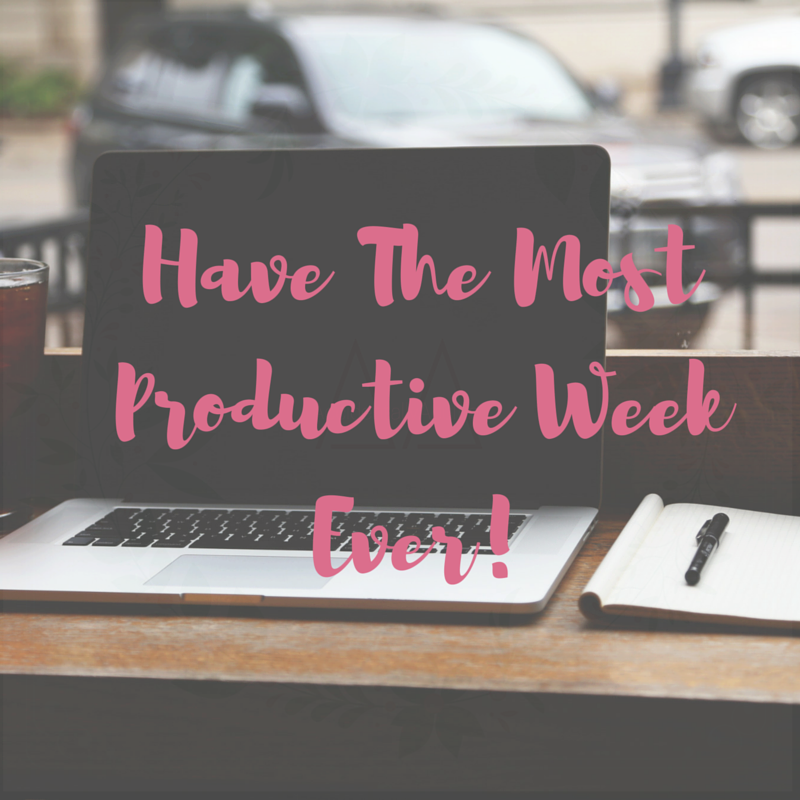Have A Productive Week Png - How To Have The Most Productive Week Ever! — Accidentally Adulting