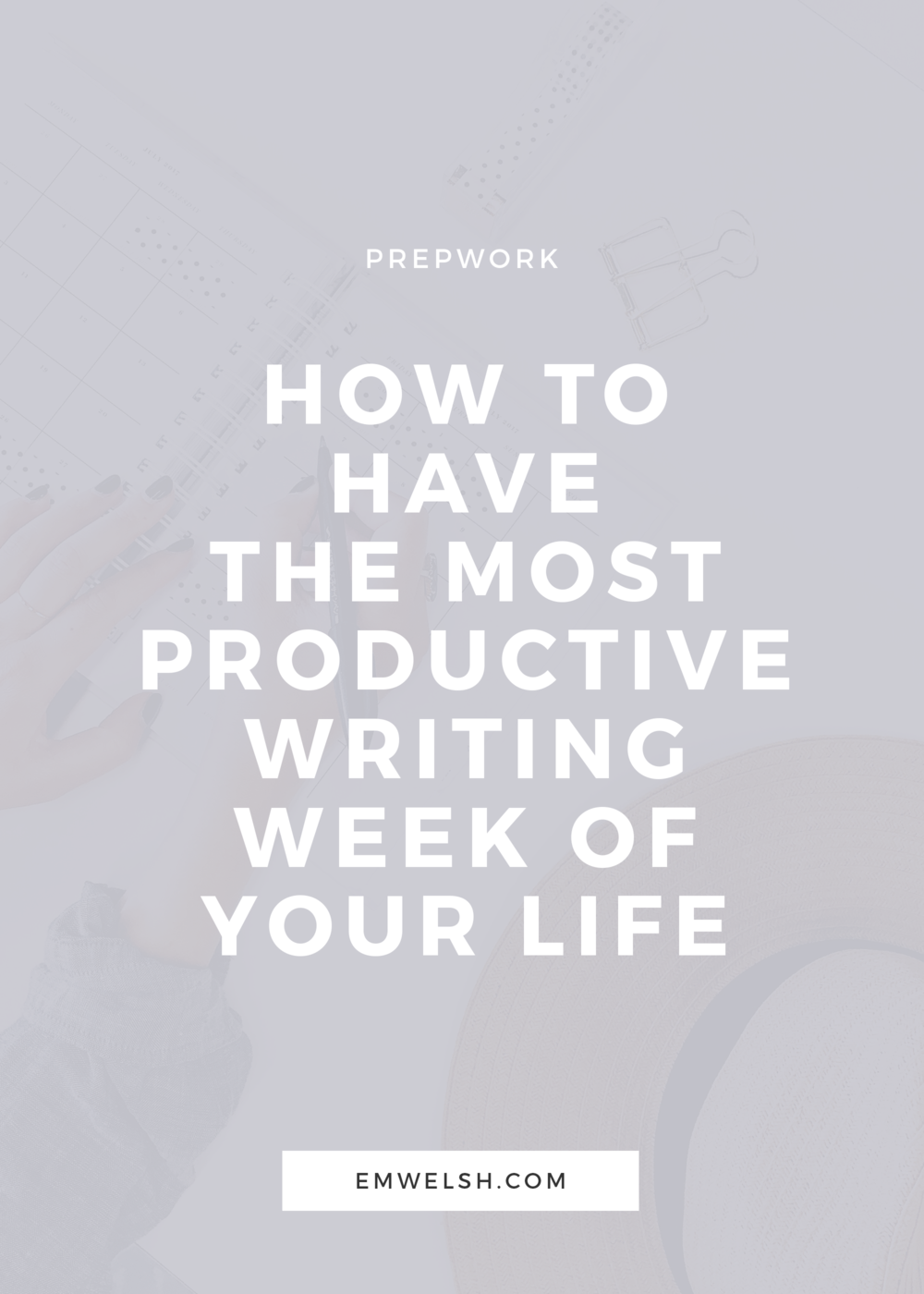 Have A Productive Week Png - How to Have the Most Productive Writing Week of Your Life — E.M. Welsh