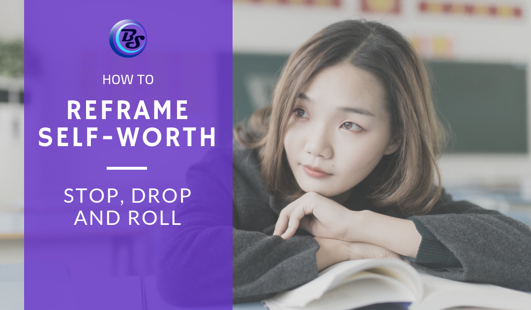 Girl Stop Drop And Roll Png - How to Reframe Self-Worth: Stop, Drop and Roll | Brand Scrubbers