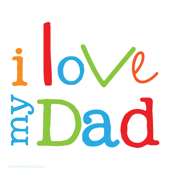 I Love Dad Png 2 Png Image 1138487 Png Images Pngio