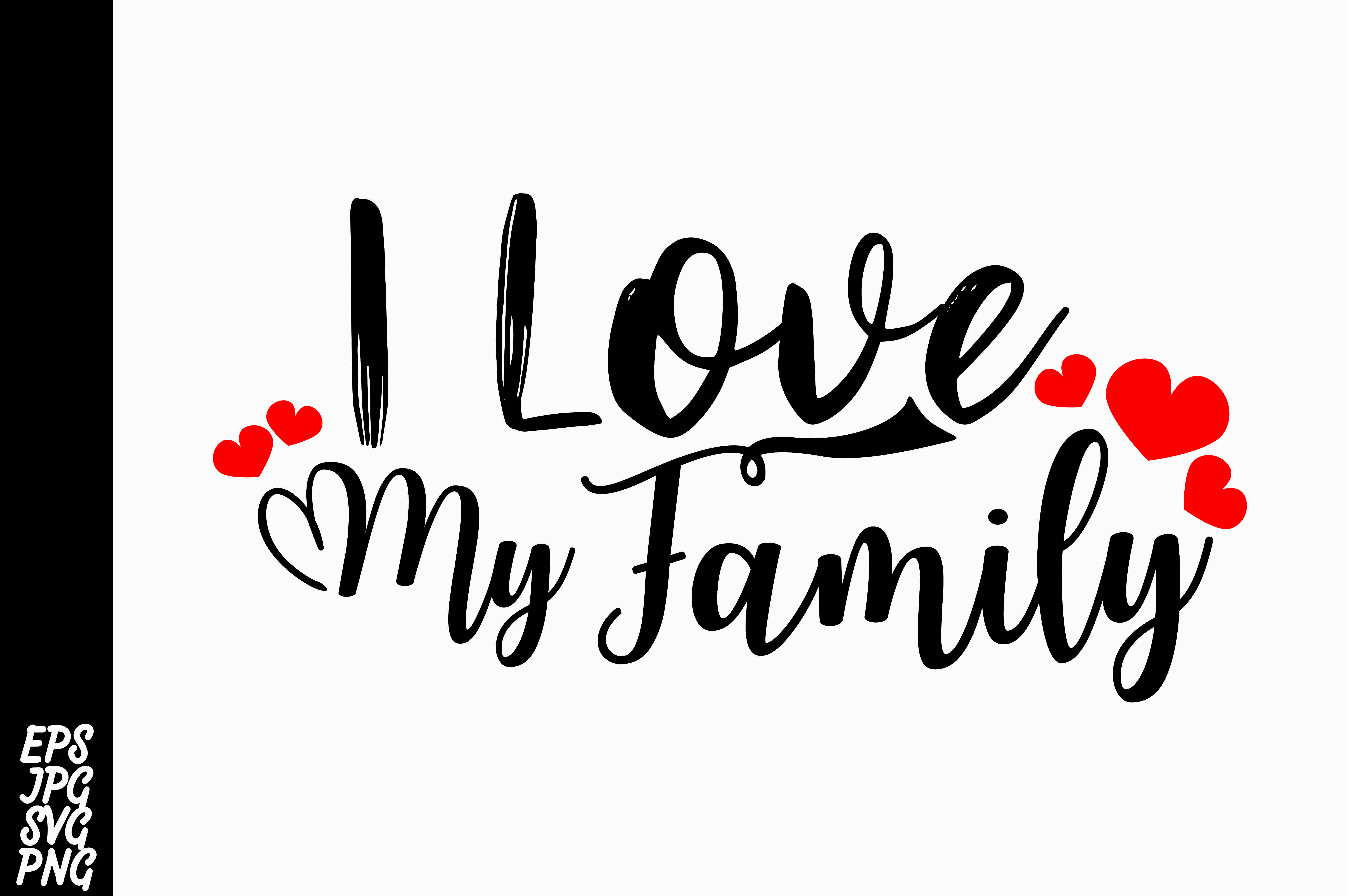 I Love Family Png - I Love My Family SVG (Graphic) by Arsa Adjie · Creative Fabrica