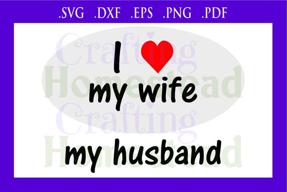Love My Husband Png Free Love My Husband Png Transparent Images