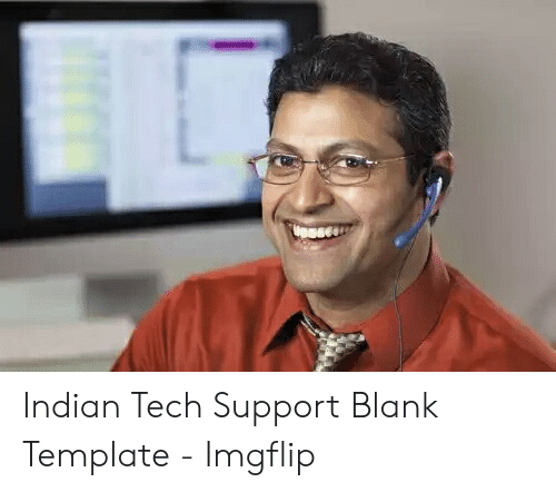 Indian Tech Support Blank Template Img 2419213 Png Images Pngio