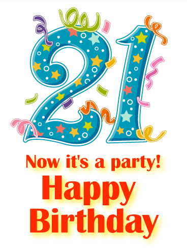Happy 21th Birthday Png - It's a Party! Happy 21st Birthday Card   Birthday & Greeting Cards ...