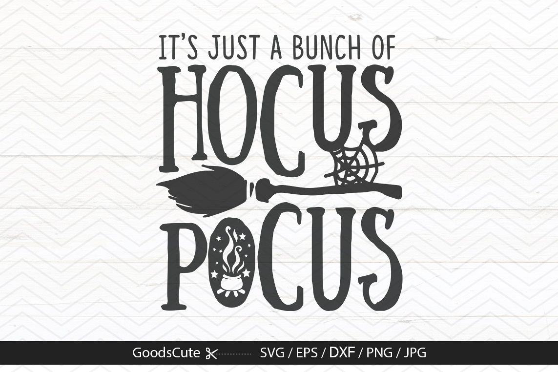 It S Just A Bunch Of Hocus Pocus Svg D 542420 Png Images Pngio