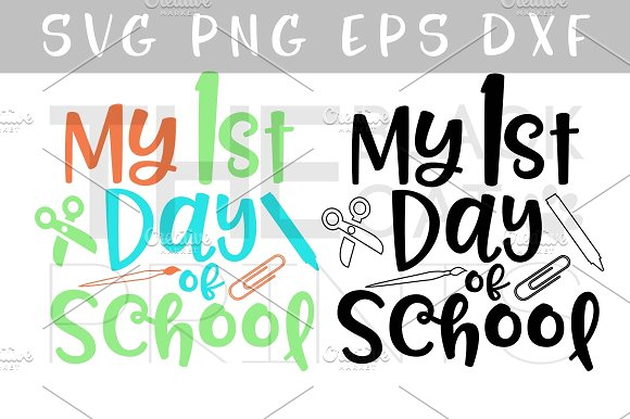 My First Day Of Kindergarten Png - My 1st day of school SVG PNG EPS DXF ~ Illustrations ~ Creative Market