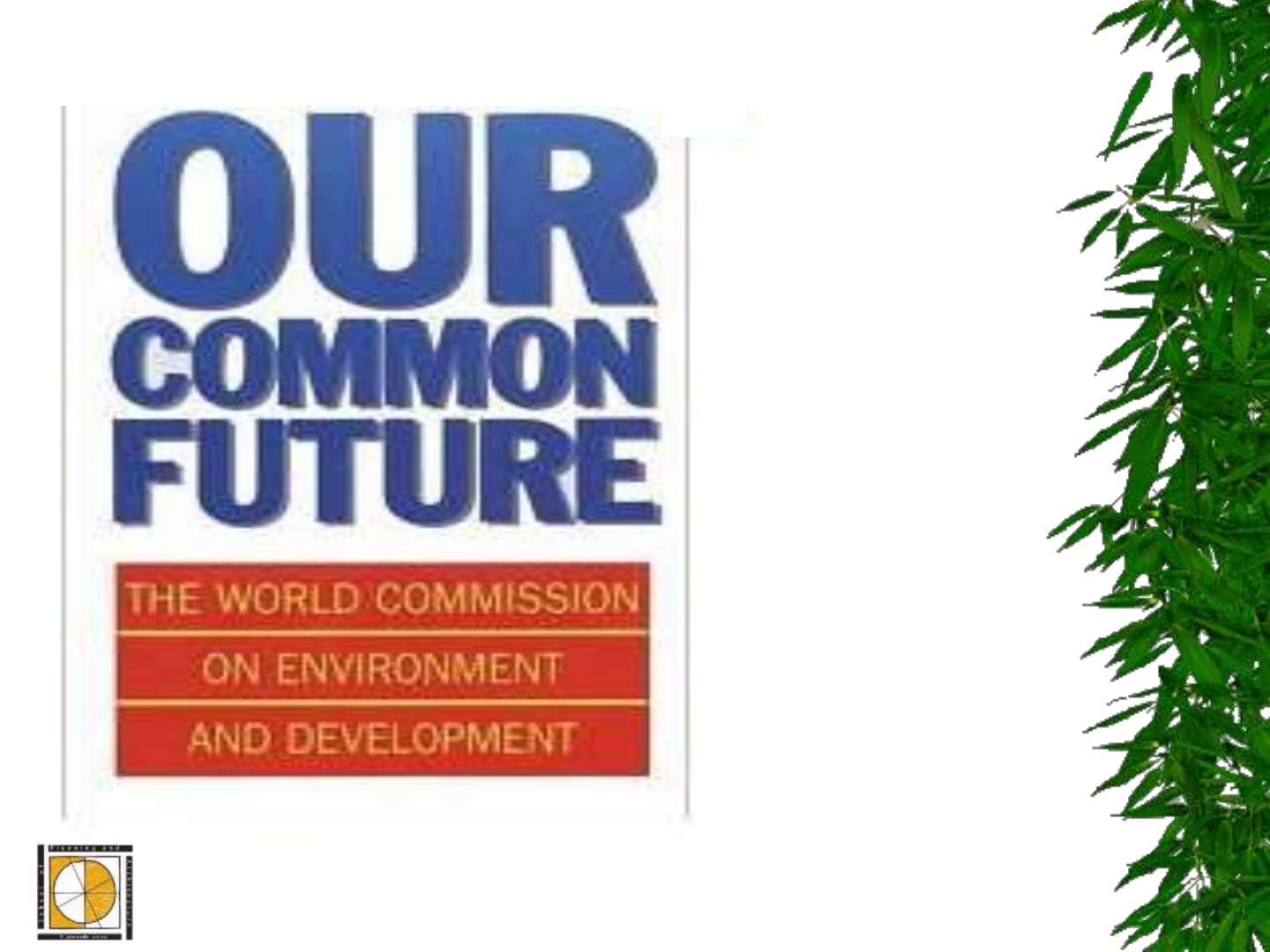 Brundtland Commission Png - Our common future - The Brundtland Commission Report - [PDF Document]