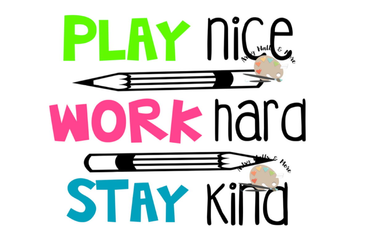 Play Nice Work Hard Stay Kind Svg File B 353045 Png Images Pngio