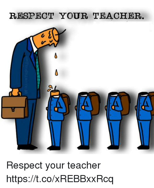 Students Respect Teachers Png - RESPECT YOUR TEACHER. February png transparent
