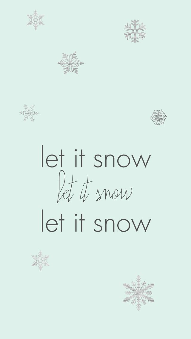 snow let it snow iphone wallpaper funny christmas wallpaper let it snow wallpaper png 640 1136