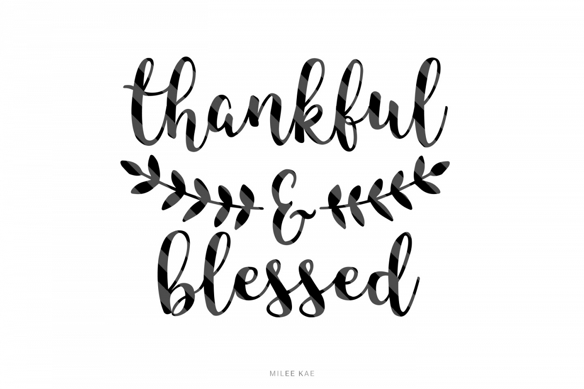 Blessed And Thankful Png Free Blessed And Thankful Png Transparent Images 115931 Pngio