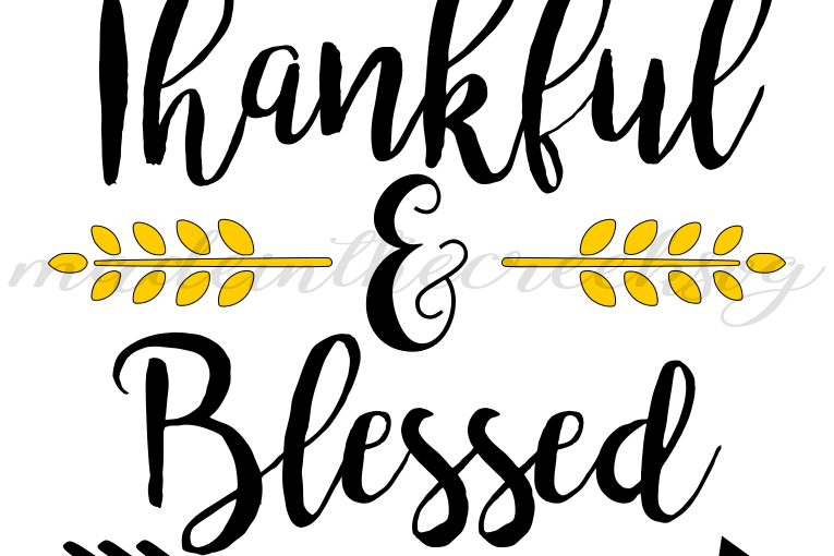 Sayings With Background Png - Thankful And Blessed, Thanksgiving, Quotes, Sayings, Apparel ...