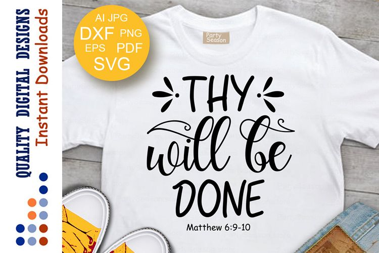 Matthew 69 Png - Thy Will Be Done SVG Matthew 69 10 Religious svg Faith SVG