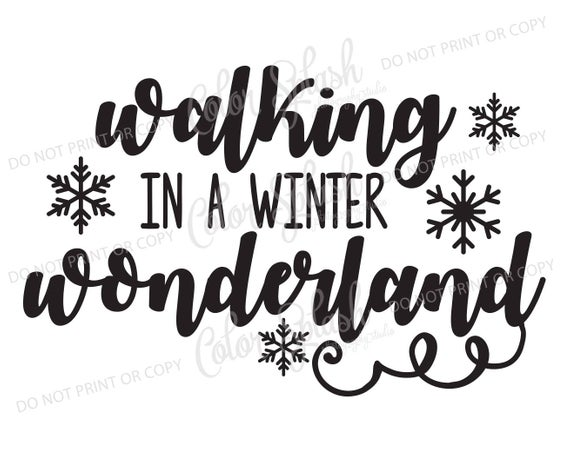 Walking In A Winter Wonderland Svg Png E 579371 Png Images Pngio