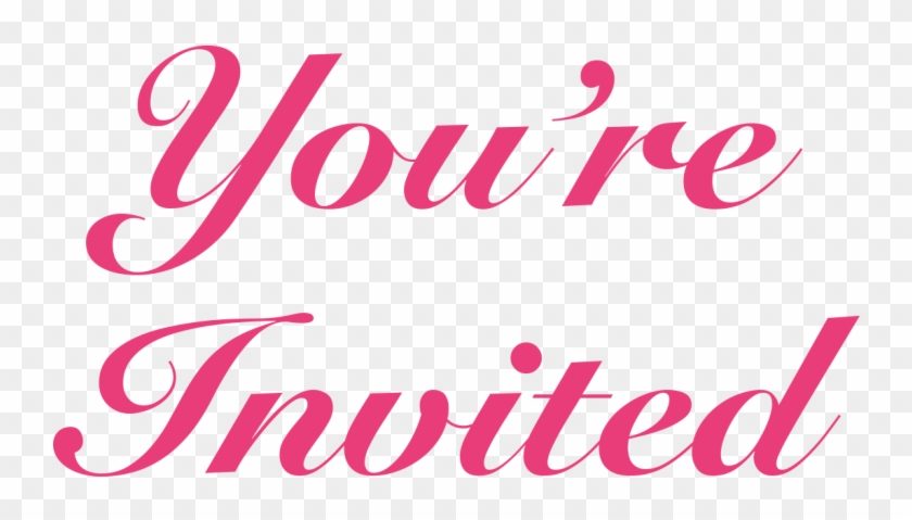 You Re Invited Png Transparent Png 19 1165834 Png Images Pngio